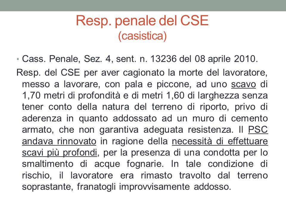 Resp. penale del CSE (casistica) Cass. Penale, Sez. 4, sent. n. 13236 del 08 aprile 2010. Resp. del CSE per aver cagionato la morte del lavoratore, me