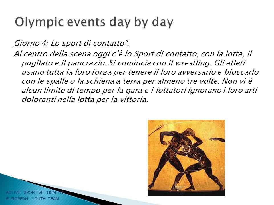 Giorno 4: Lo sport di contatto .