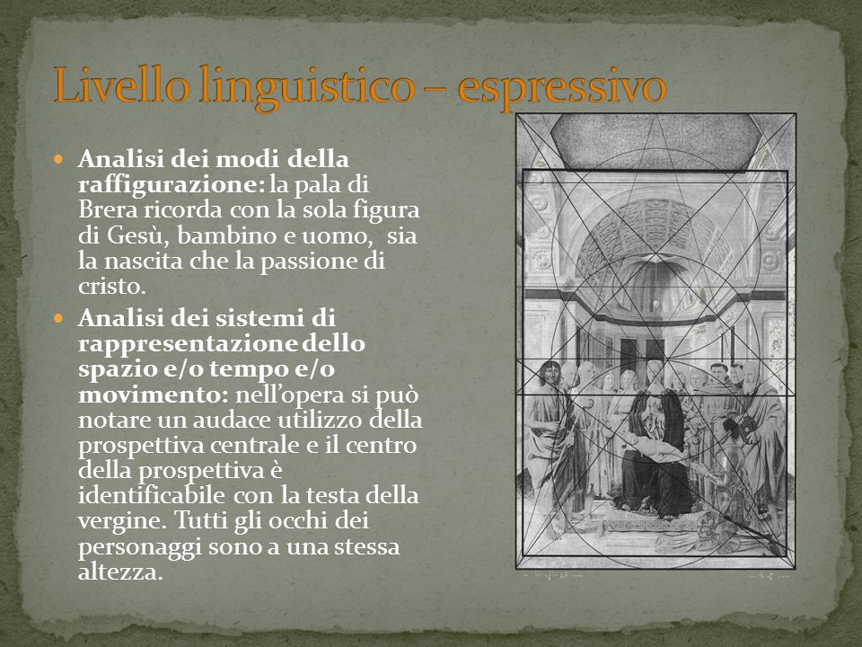 Analisi dei modi della raffigurazione: la pala di Brera ricorda con la sola figura di Gesù, bambino e uomo, sia la nascita che la passione di cristo.