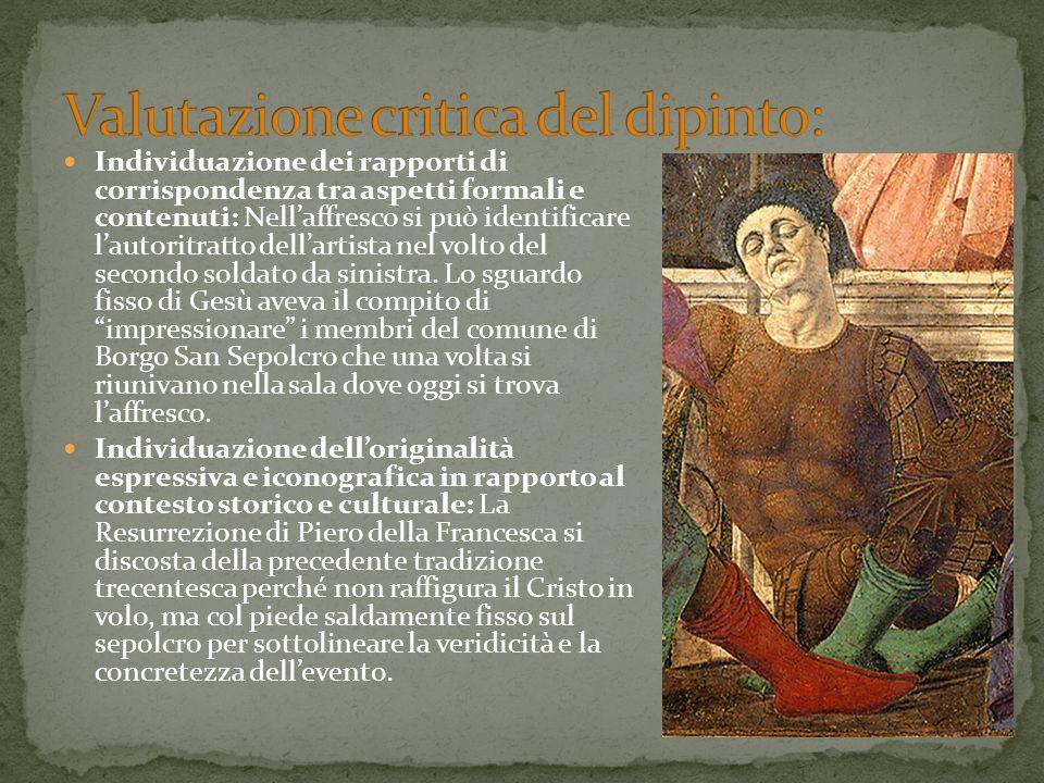 Individuazione dei rapporti di corrispondenza tra aspetti formali e contenuti: Nell'affresco si può identificare l'autoritratto dell'artista nel volto