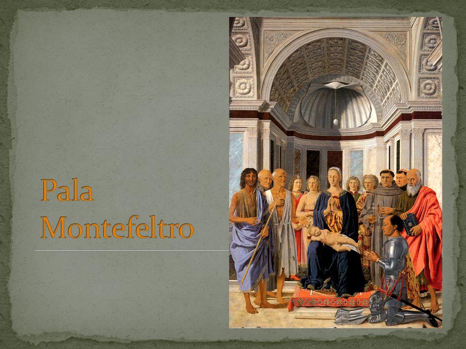 Tipologia del dipinto: Pala d'altare Titolo del dipinto: Sacra Conversazione (o Pala Montefeltro o Pala di Brera) Autore: Piero della Francesca Data e luogo di realizzazione/collocazione originale: dipinta tra il 1472 e il 1474 per la chiesa di S.