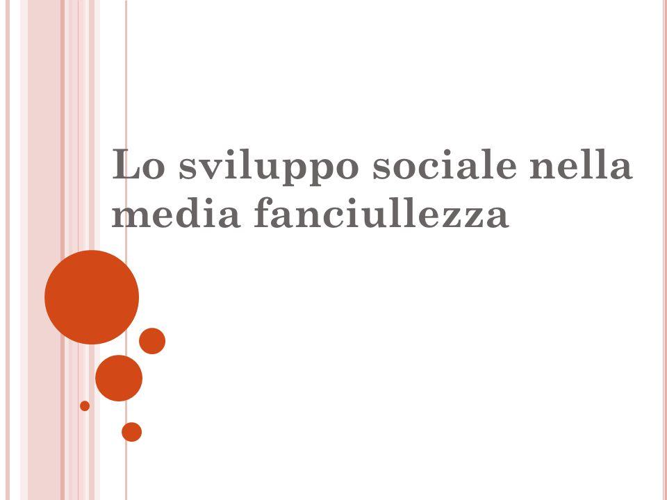 Lo sviluppo sociale nella media fanciullezza