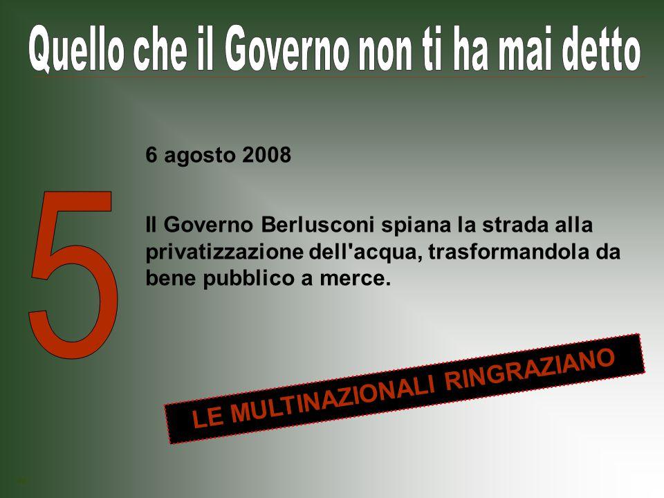 Il Governo Berlusconi sopprime la legge che impediva ai datori di lavoro di far firmare le dimissioni in bianco al momento dell assunzione, con fini chiaramente ricattatori (soprattutto per le donne).