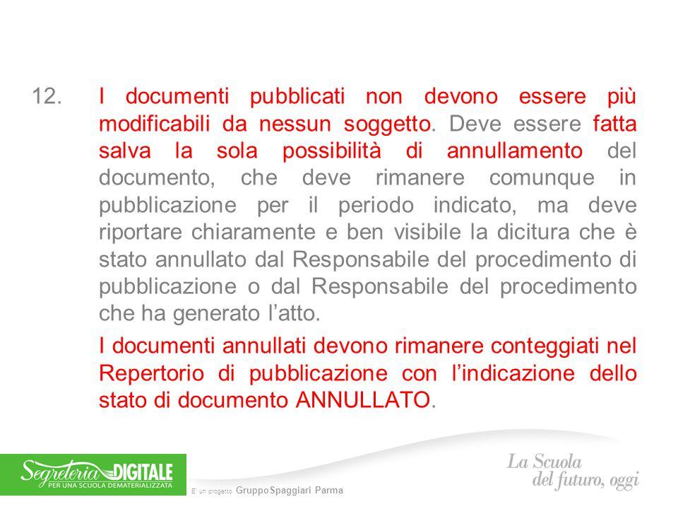 E' un progetto GruppoSpaggiari Parma 12.