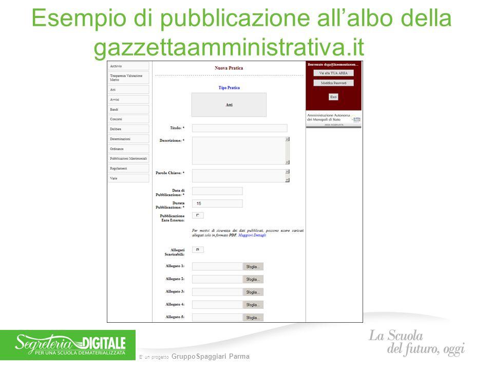 E' un progetto GruppoSpaggiari Parma Esempio di pubblicazione all'albo della gazzettaamministrativa.it