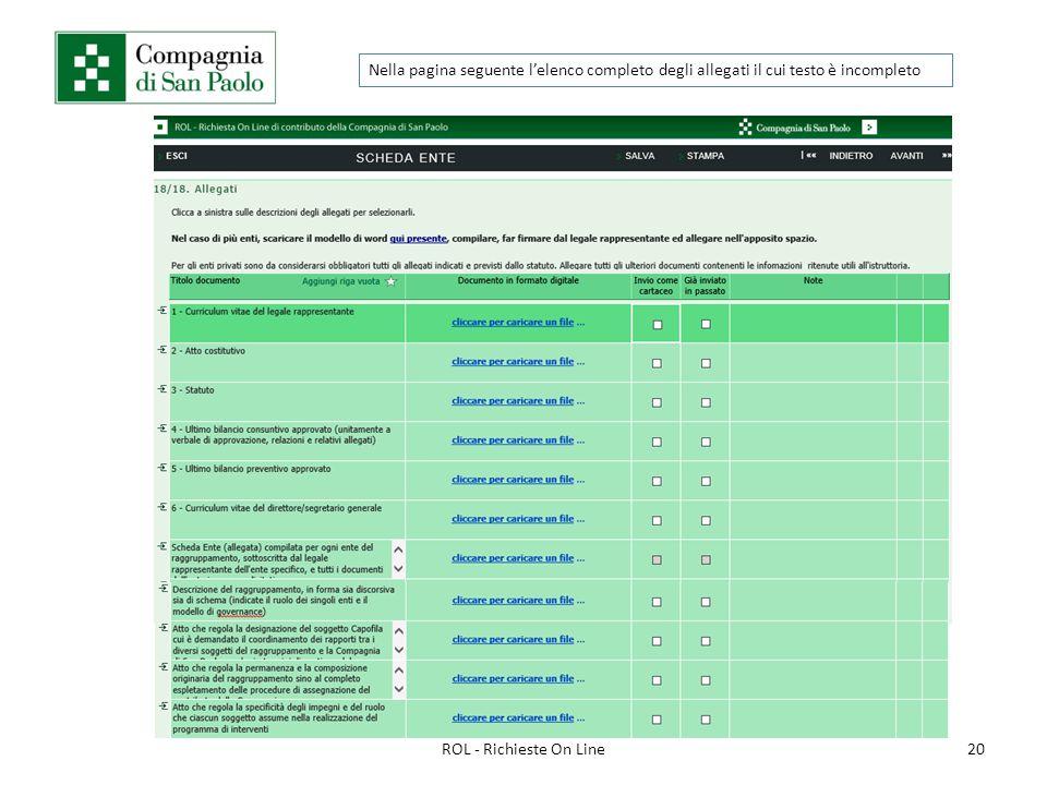 20ROL - Richieste On Line Nella pagina seguente l'elenco completo degli allegati il cui testo è incompleto