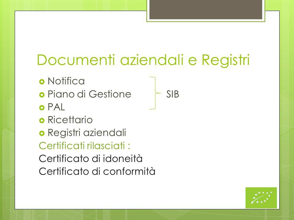 Documenti aziendali e Registri  Notifica  Piano di Gestione SIB  PAL  Ricettario  Registri aziendali Certificati rilasciati : Certificato di idon