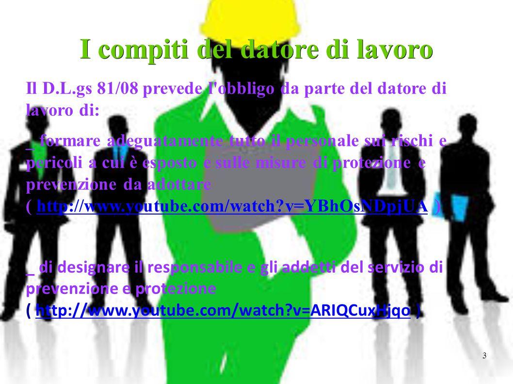 4 _ Redigere un Documento di Valutazione dei Rischi (DVR) di cui i contenuti sono regolati dalla legge