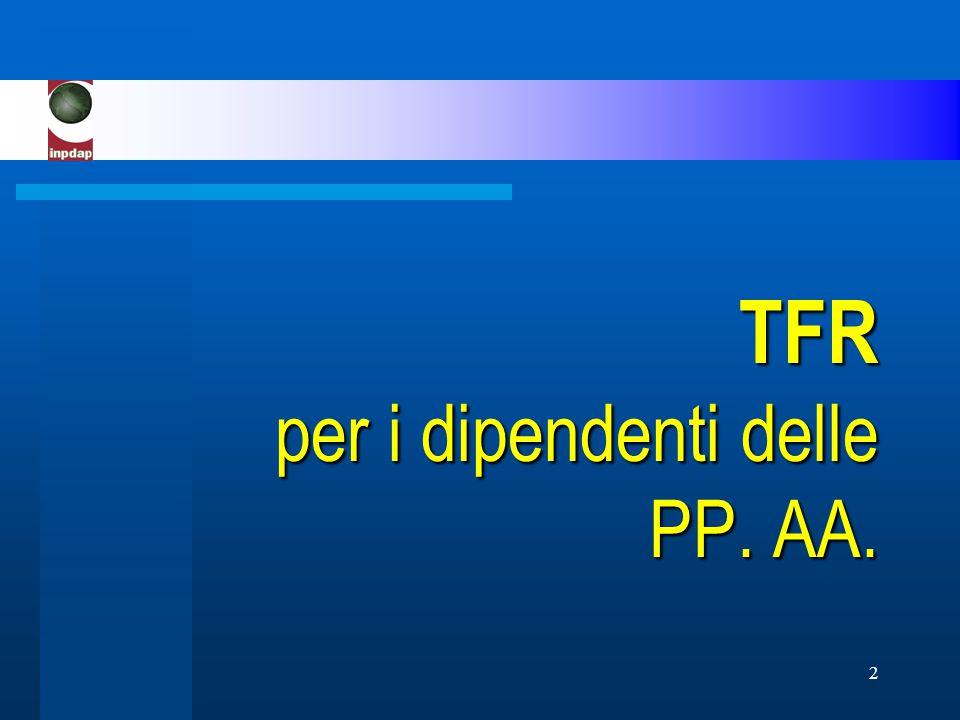 2 TFR per i dipendenti delle PP. AA.
