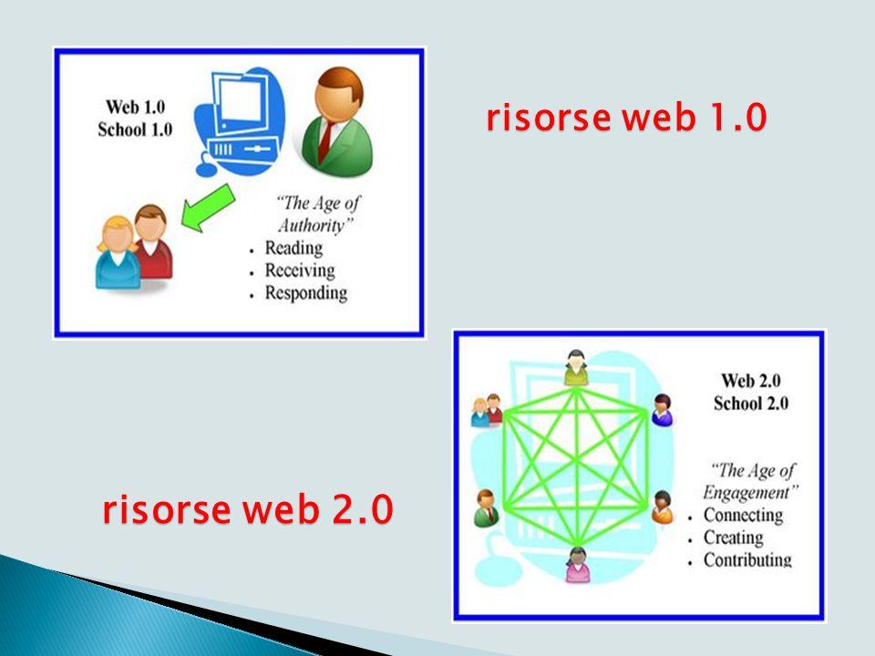 risorse web 1.0 risorse web 2.0 risorse web 2.0