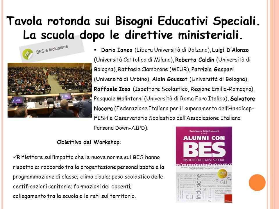 Tavola rotonda sui Bisogni Educativi Speciali. La scuola dopo le direttive ministeriali.  Dario Ianes (Libera Università di Bolzano), Luigi D'Alonzo