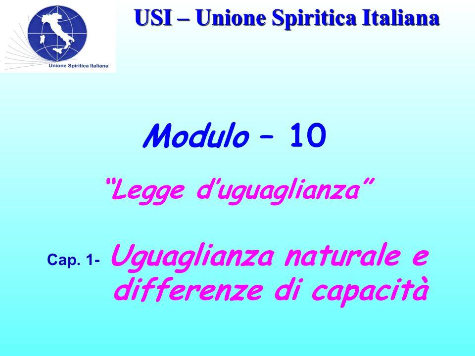 USI – Unione Spiritica Italiana Modulo – 10 Cap.