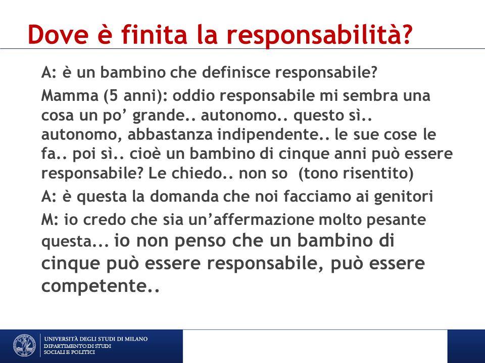 Dove è finita la responsabilità.A: è un bambino che definisce responsabile.