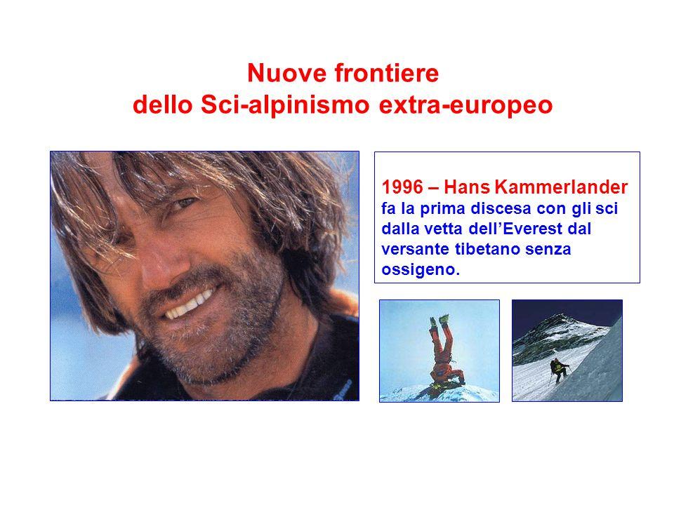 Nuove frontiere dello Sci-alpinismo extra-europeo 1996 – Hans Kammerlander fa la prima discesa con gli sci dalla vetta dell'Everest dal versante tibetano senza ossigeno.