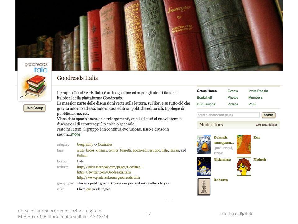 La lettura digitale Corso di laurea in Comunicazione digitale M.A.Alberti, Editoria multimediale, AA 13/14 12