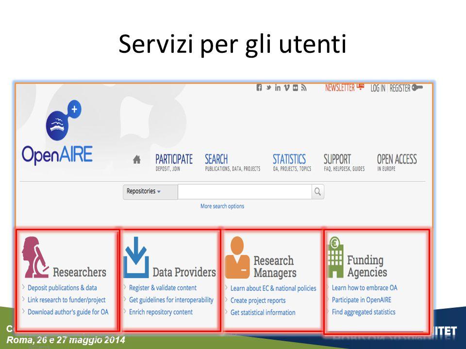 """Conferenza del Dipartimento Roma, 26 e 27 maggio 2014 Servizi per gli utenti Open Access: Movement to Reality - Putting the Pieces Together"""" 21-22 May"""