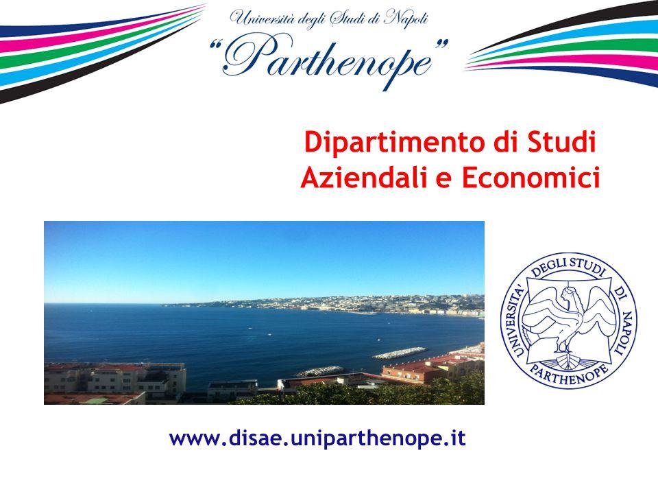 Dipartimento di Studi Aziendali e Economici www.disae.uniparthenope.it