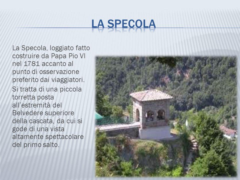 La Specola, loggiato fatto costruire da Papa Pio VI nel 1781 accanto al punto di osservazione preferito dai viaggiatori. Si tratta di una piccola torr