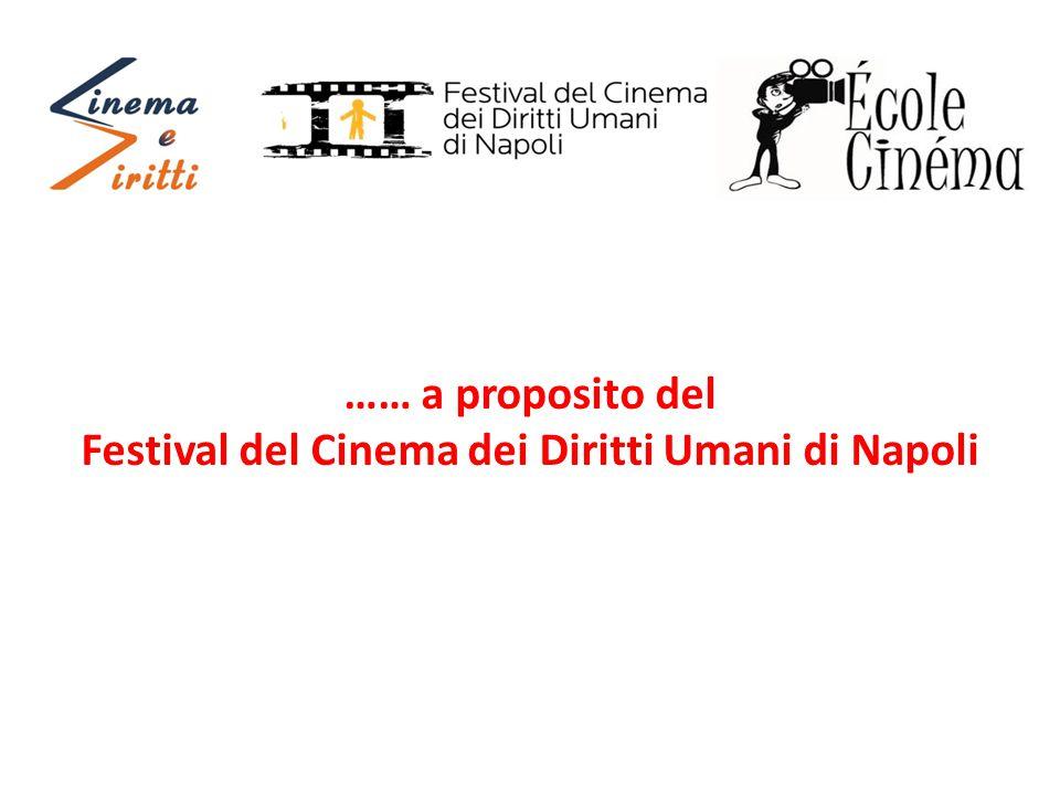 …… a proposito del Festival del Cinema dei Diritti Umani di Napoli