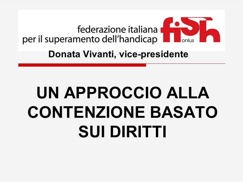 Donata Vivanti, vice-presidente UN APPROCCIO ALLA CONTENZIONE BASATO SUI DIRITTI