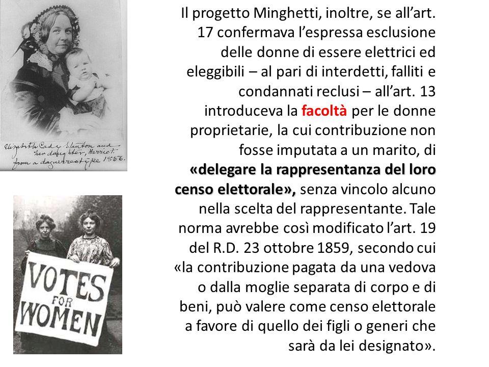 «delegare la rappresentanza del loro censo elettorale», Il progetto Minghetti, inoltre, se all'art.
