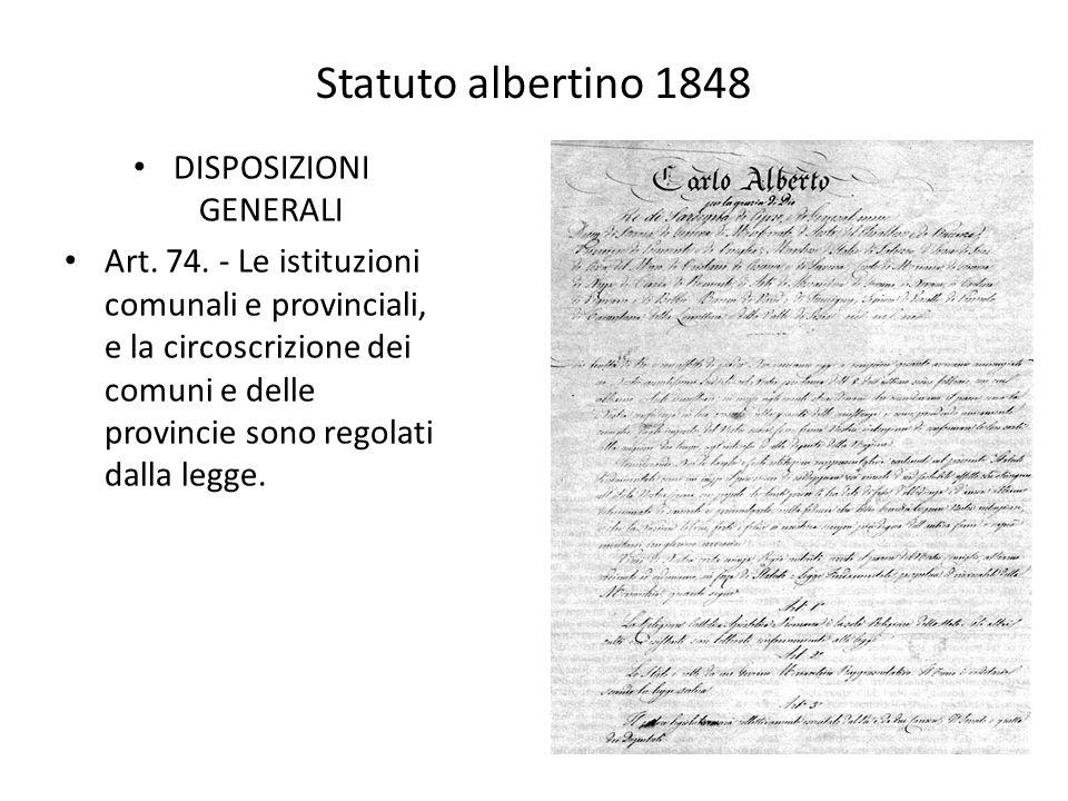 Statuto albertino 1848 DISPOSIZIONI GENERALI Art.74.