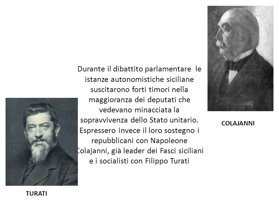 Durante il dibattito parlamentare le istanze autonomistiche siciliane suscitarono forti timori nella maggioranza dei deputati che vedevano minacciata la sopravvivenza dello Stato unitario.