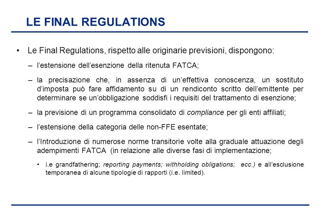 BEI - 17 aprile 2013 LE FINAL REGULATIONS Le Final Regulations, rispetto alle originarie previsioni, dispongono: –l'estensione dell'esenzione della ri