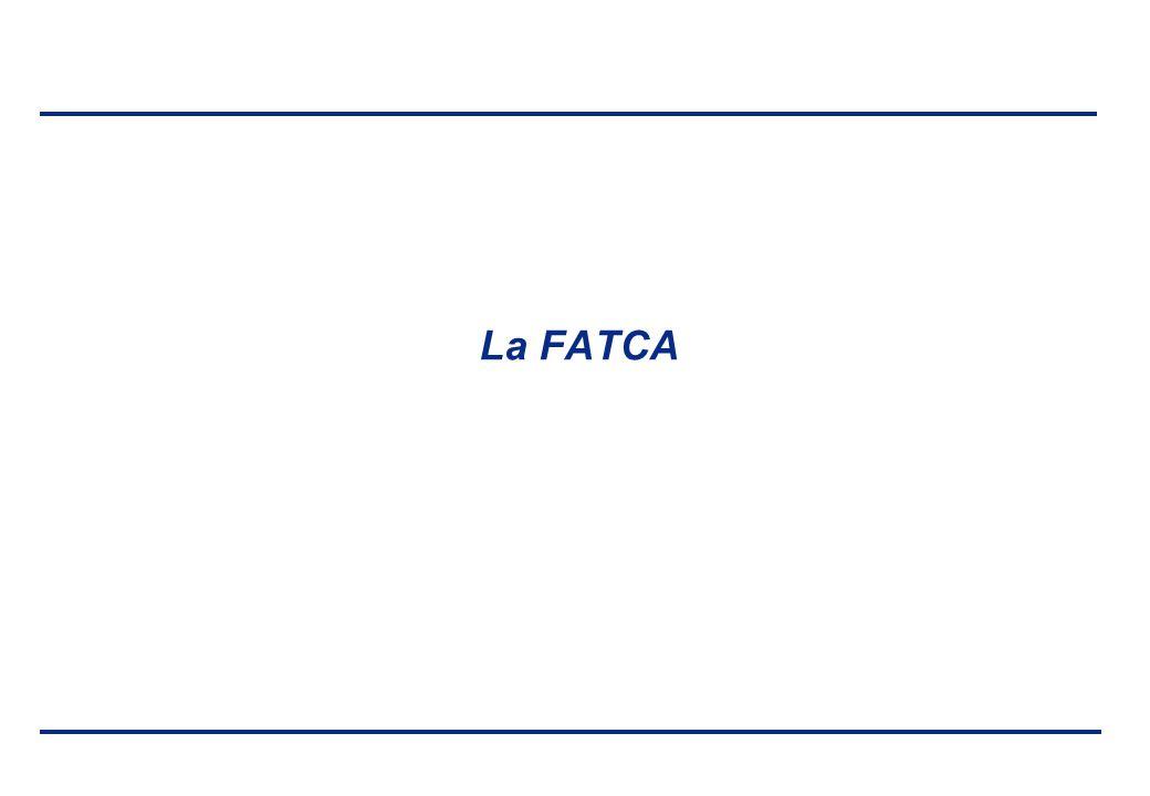 BEI - 17 aprile 2013 La FATCA