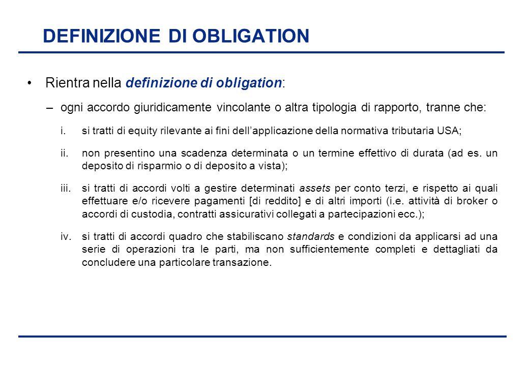BEI - 17 aprile 2013 DEFINIZIONE DI OBLIGATION Rientra nella definizione di obligation: –ogni accordo giuridicamente vincolante o altra tipologia di r