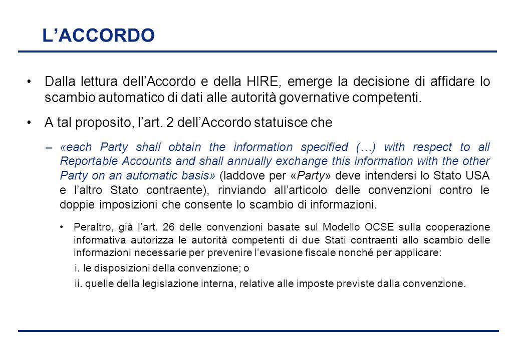BEI - 17 aprile 2013 L'ACCORDO Dalla lettura dell'Accordo e della HIRE, emerge la decisione di affidare lo scambio automatico di dati alle autorità go