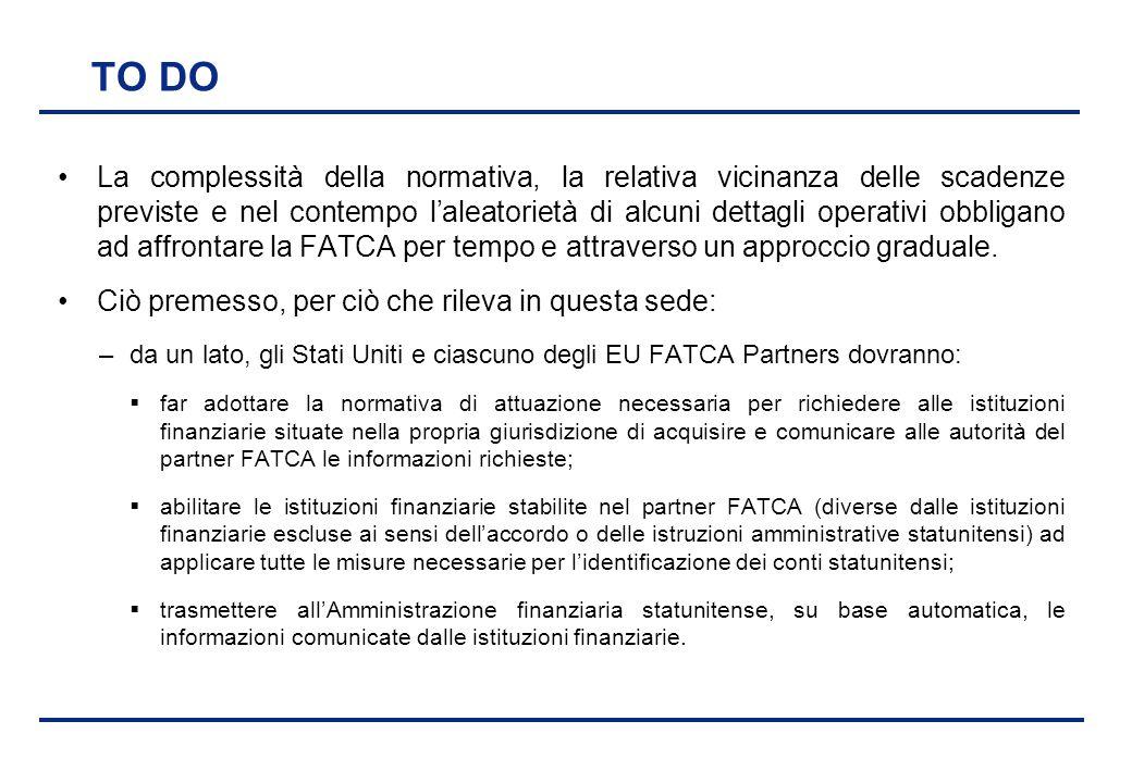 BEI - 17 aprile 2013 TO DO La complessità della normativa, la relativa vicinanza delle scadenze previste e nel contempo l'aleatorietà di alcuni dettag