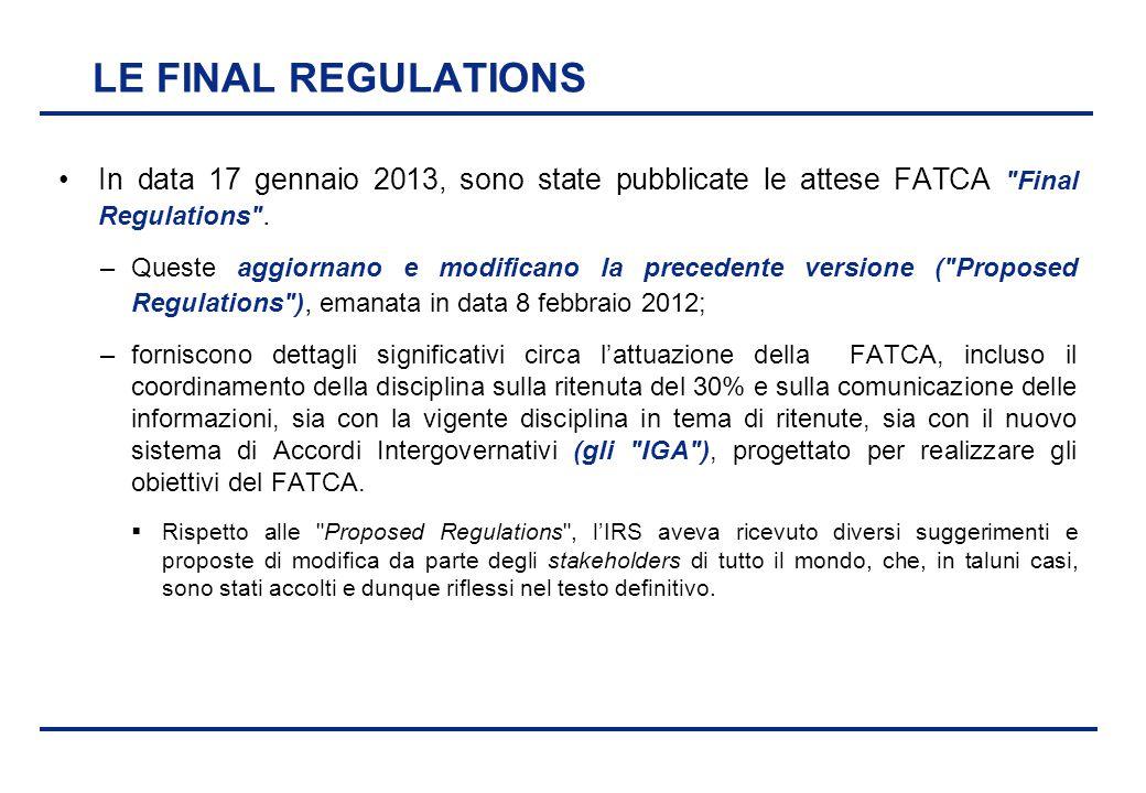 BEI - 17 aprile 2013 LE FINAL REGULATIONS In data 17 gennaio 2013, sono state pubblicate le attese FATCA
