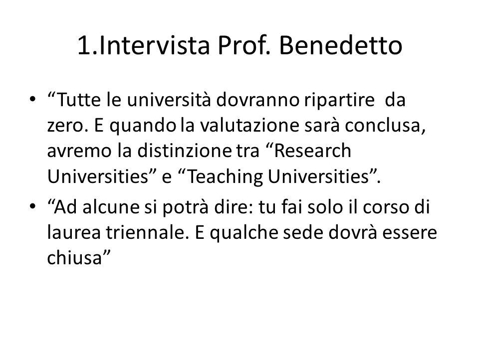 1.Intervista Prof. Benedetto Tutte le università dovranno ripartire da zero.