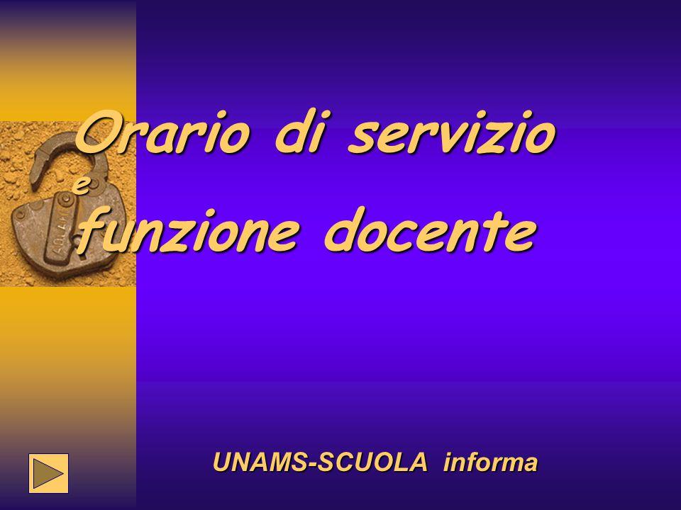 Orario di servizio e funzione docente UNAMS-SCUOLA informa