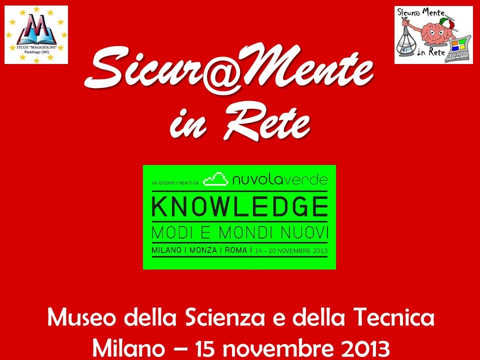 Museo della Scienza e della Tecnica Milano – 15 novembre 2013