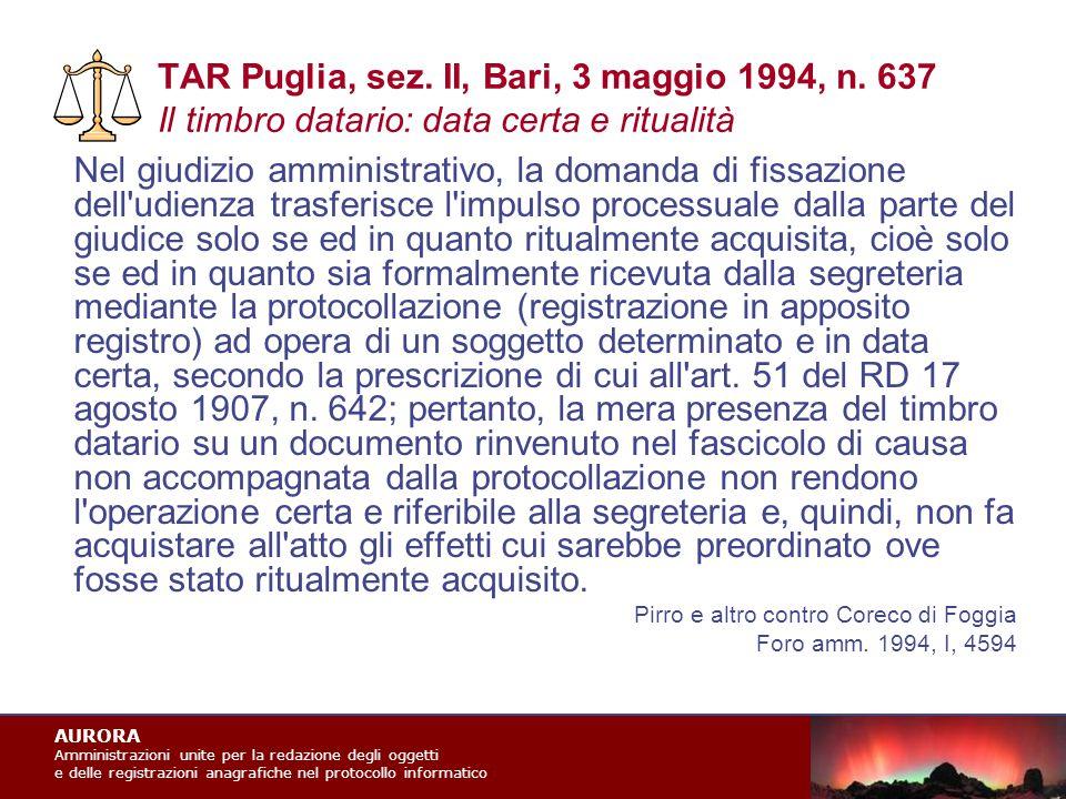 AURORA Amministrazioni unite per la redazione degli oggetti e delle registrazioni anagrafiche nel protocollo informatico TAR Puglia, sez.