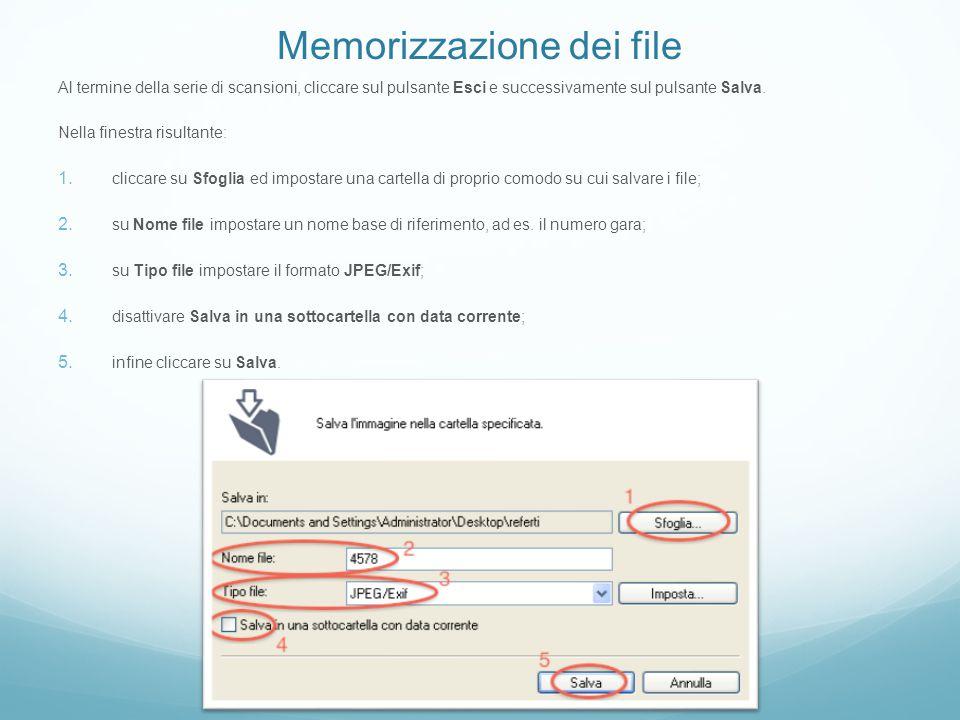 Memorizzazione dei file Al termine della serie di scansioni, cliccare sul pulsante Esci e successivamente sul pulsante Salva. Nella finestra risultant