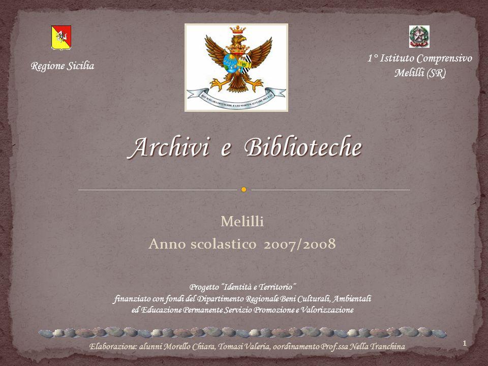 """1 Melilli Anno scolastico 2007/2008 Progetto """"Identità e Territorio"""" finanziato con fondi del Dipartimento Regionale Beni Culturali, Ambientali ed Edu"""