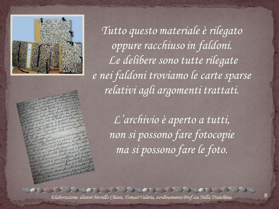 9 Archivio chiesa Madre è molto importante, perché possiede anche documenti che riguardano la vita melillese e le cerimonie svoltesi prima del terremoto del 1693.