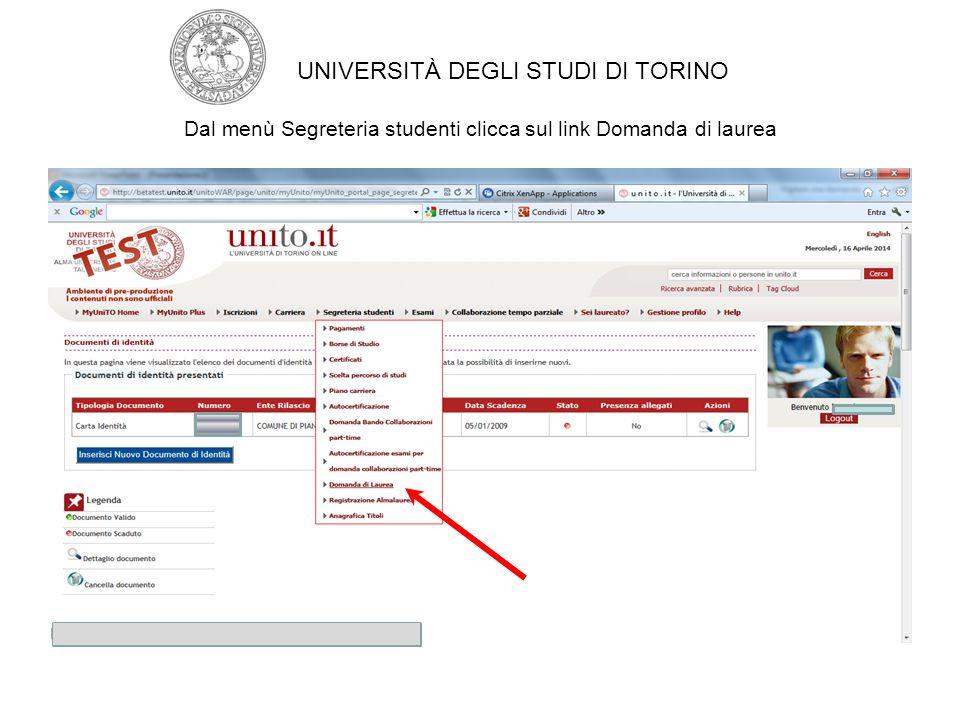 Premi INSERISCI ALLEGATO in corrispondenza della tipologia ad esempio Ricevuta Almalaurea UNIVERSITÀ DEGLI STUDI DI TORINO