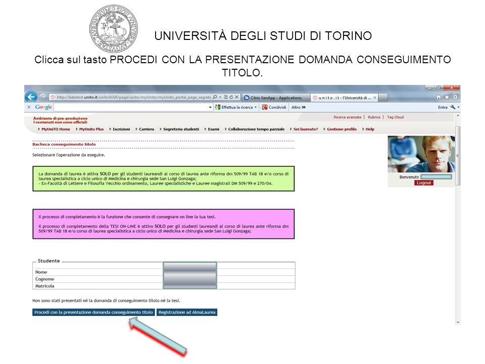Premi su CONSEGUIMENTO TITOLO UNIVERSITÀ DEGLI STUDI DI TORINO