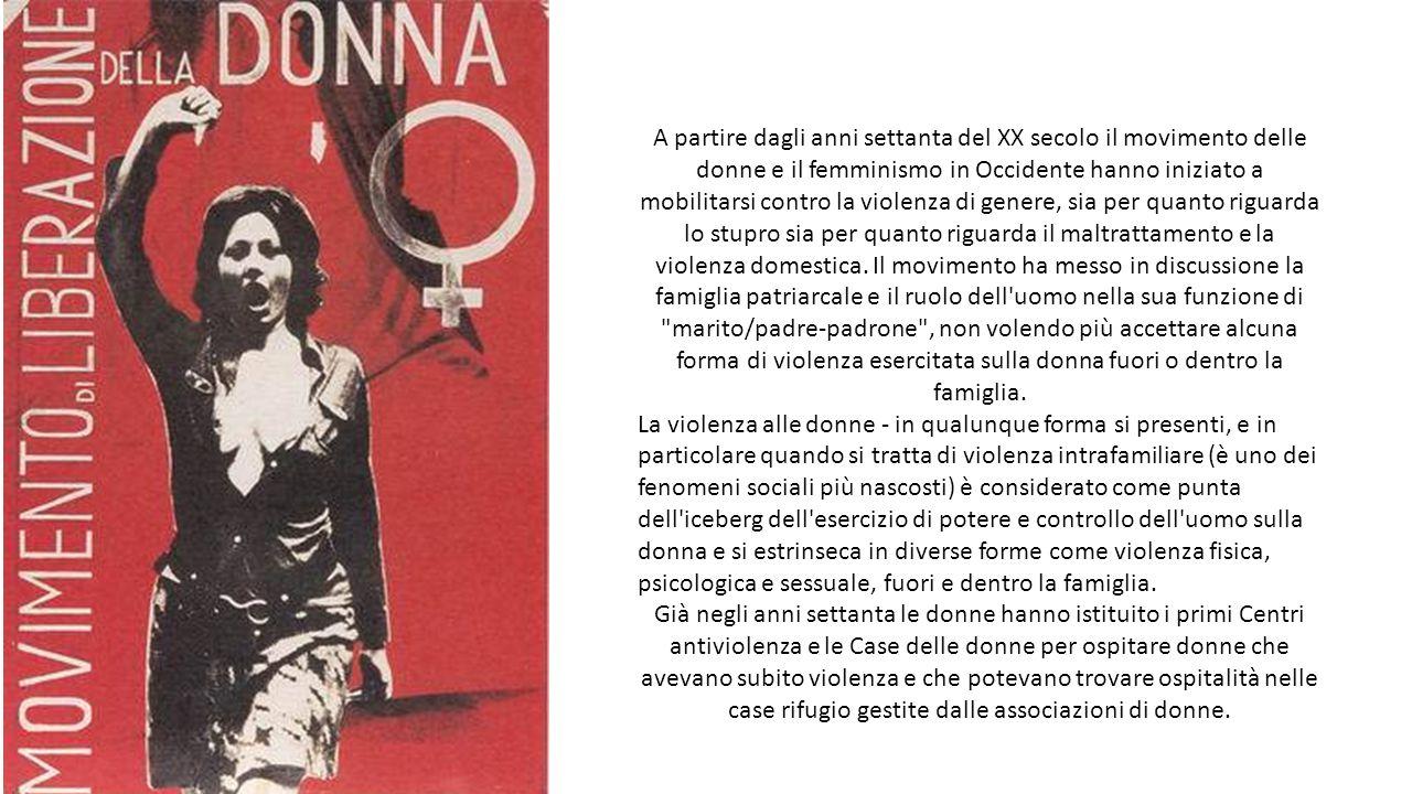 A partire dagli anni settanta del XX secolo il movimento delle donne e il femminismo in Occidente hanno iniziato a mobilitarsi contro la violenza di g
