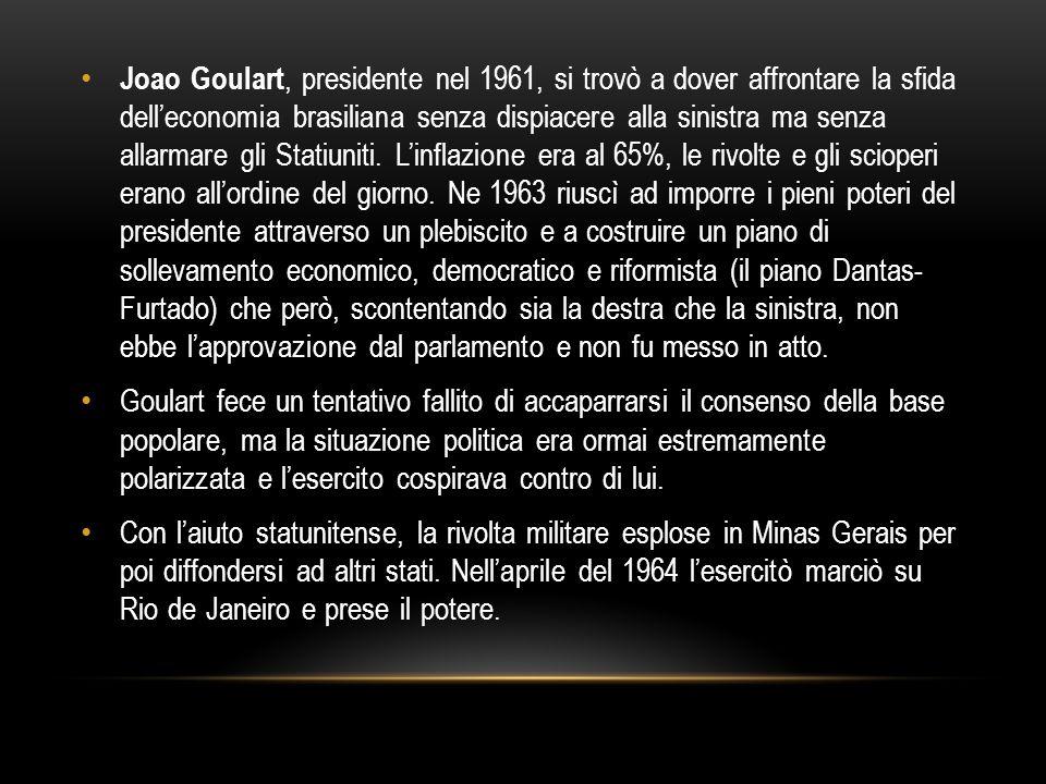 Joao Goulart, presidente nel 1961, si trovò a dover affrontare la sfida dell'economia brasiliana senza dispiacere alla sinistra ma senza allarmare gli