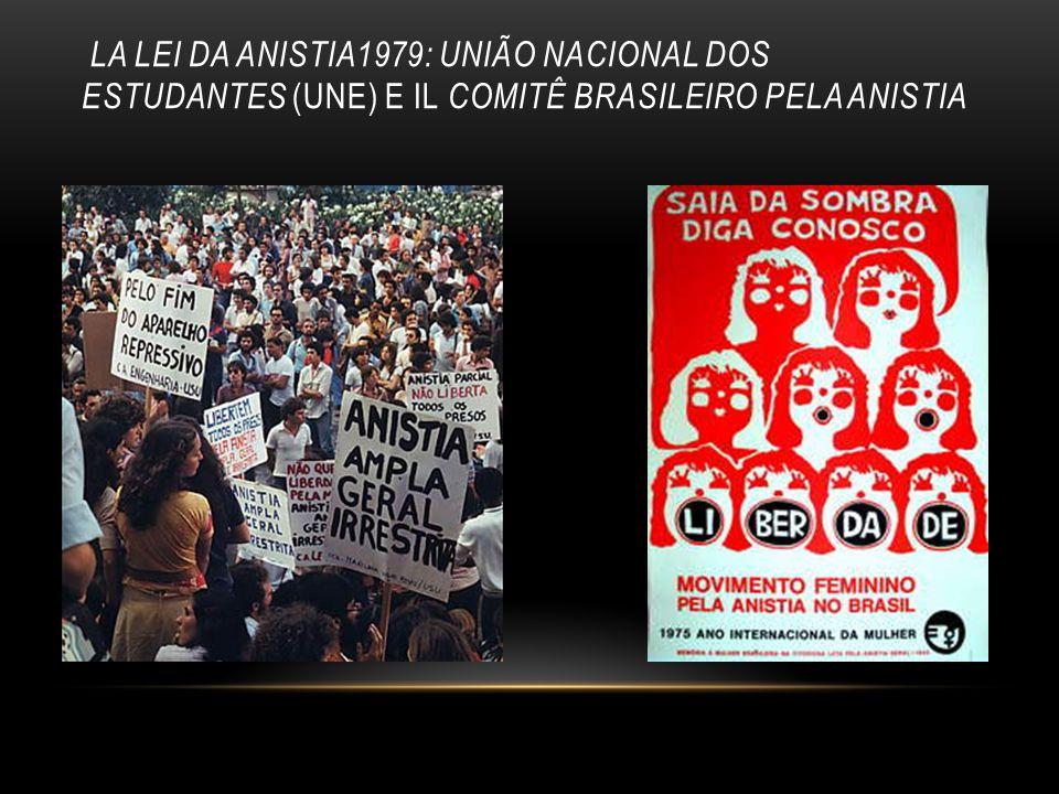 LA LEI DA ANISTIA1979: UNIÃO NACIONAL DOS ESTUDANTES (UNE) E IL COMITÊ BRASILEIRO PELA ANISTIA