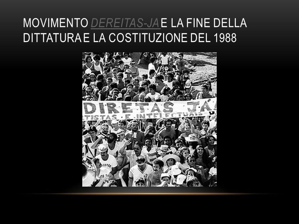 MOVIMENTO DEREITAS-JA E LA FINE DELLA DITTATURA E LA COSTITUZIONE DEL 1988 DEREITAS-JA