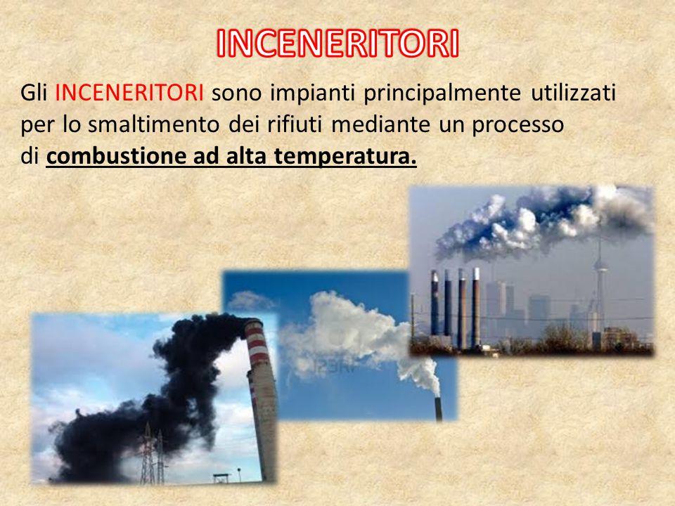 Gli INCENERITORI sono impianti principalmente utilizzati per lo smaltimento dei rifiuti mediante un processo di combustione ad alta temperatura.