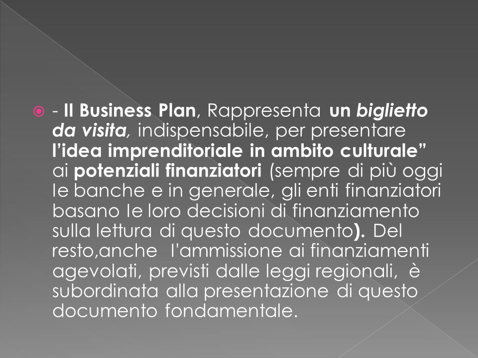 Il nostro Business Plann dovrà comporsi di almeno 3 parti fondamentali: