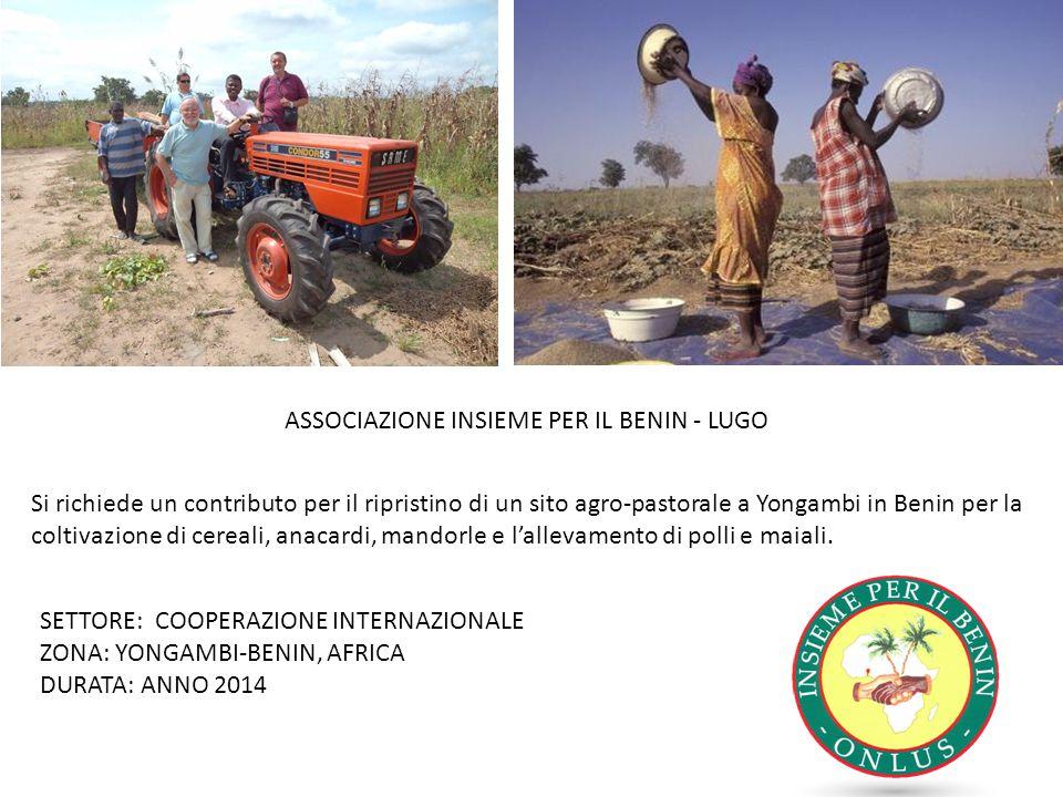 Si richiede un contributo per il ripristino di un sito agro-pastorale a Yongambi in Benin per la coltivazione di cereali, anacardi, mandorle e l'allevamento di polli e maiali.