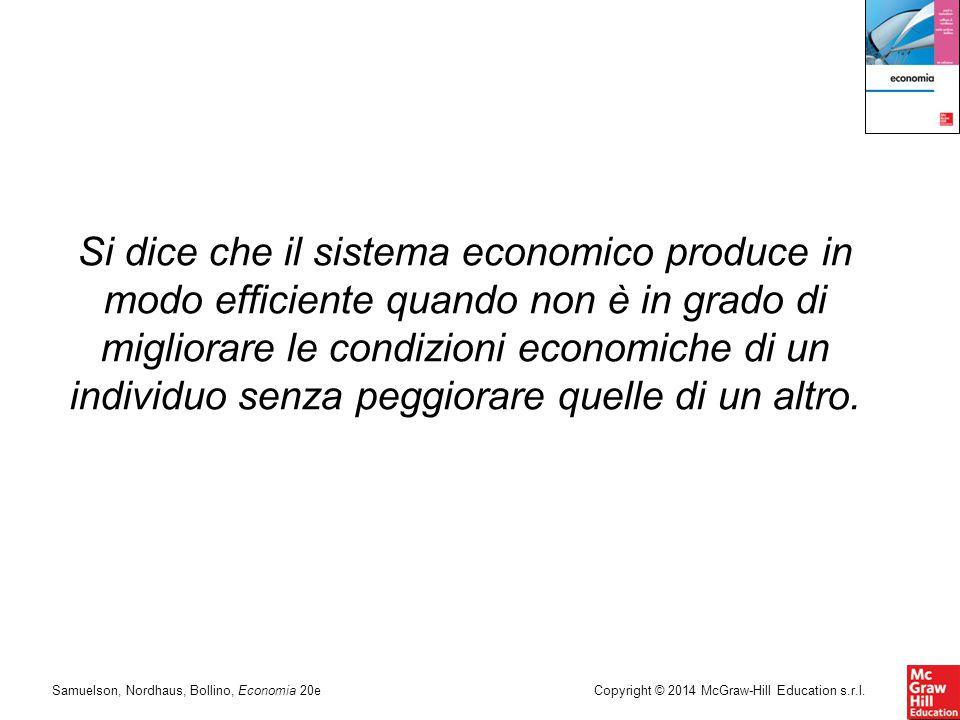 Samuelson, Nordhaus, Bollino, Economia 20eCopyright © 2014 McGraw-Hill Education s.r.l.